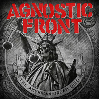 agnosticfront-the-american-dream-died