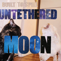 builttospill-untethered-moon