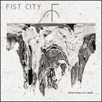 fistcity-everything-is-a-mess