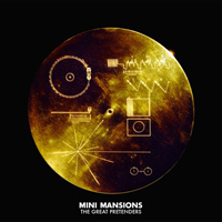 mini mansions-the-great-pretenders