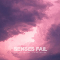 sensesfail-pull-the-thorns-from-your-heart