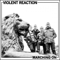 violentreaction-marching-on